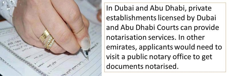 In other emirates, applicants would need to visit a public notary office to get documents notarised.