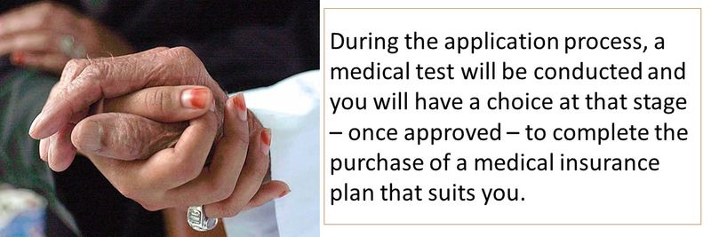 You can purchase the health insurance during the medical test