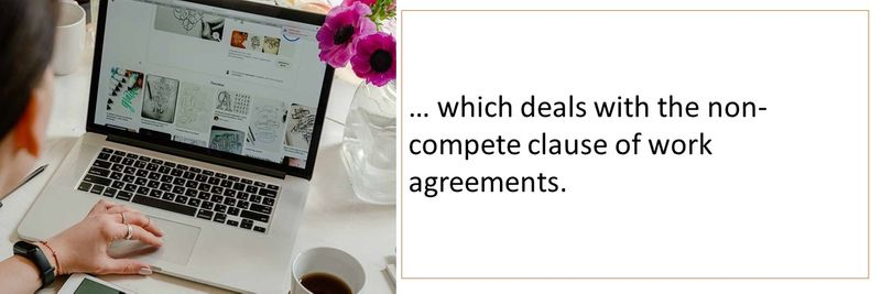 Article 127 deals with the non-compete clause in work agreements.