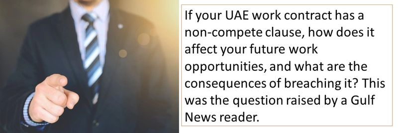 If your UAE work contract has a non-compete clause, how does it affect your future work opportunities