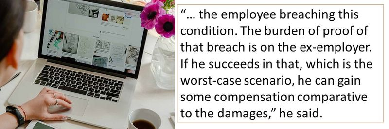 The burden of proof of that breach is on the ex-employer