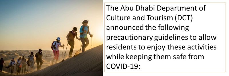 The Abu Dhabi Department of Culture and Tourism (DCT) announced the following precautionary guidelines