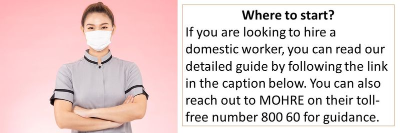 If you are looking to hire a domestic worker, you can read our detailed guide by following the link in the caption below. You can also reach out to MOHRE on their toll-free number 800 60 for guidance.