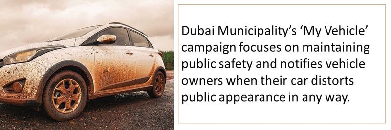 Dubai Municipality's 'My Vehicle' campaign focuses on maintaining public safety.