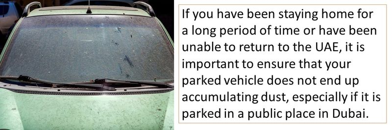 It is important that cars are not left unwashed or damaged in Dubai, especially in public places.