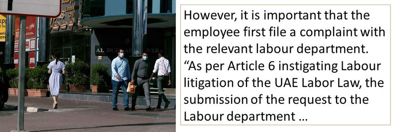 However, it is important that the employee first file a complaint with the relevant labour department.