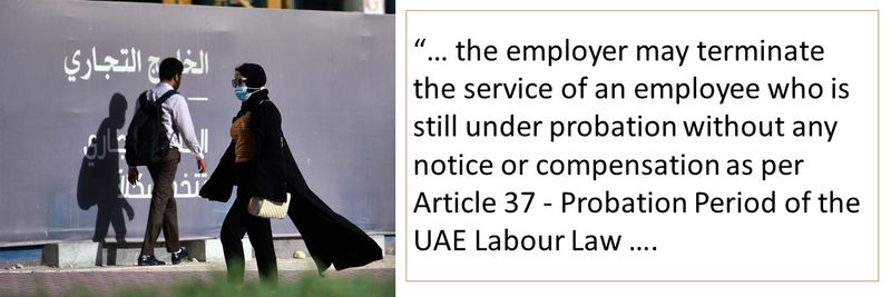 The employer may terminate the service of an employee who is still under probation period.