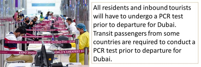 All residents and inbound tourists will have to undergo a PCR test prior to departure for Dubai.