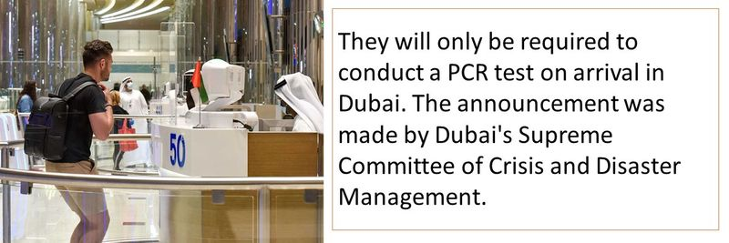 The announcement was made by Dubai's Supreme Committee of Crisis and Disaster Management.