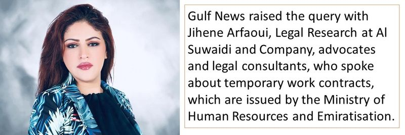 Gulf News raised the query with Jihene Arfaoui, Legal Research at Al Suwaidi and Company, advocates and legal consultants.