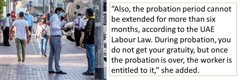 The probation period cannot be extended further than six months.