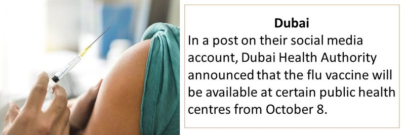 In Dubai, DHA will provide flu vaccine from October 8 at some healthcare centres.