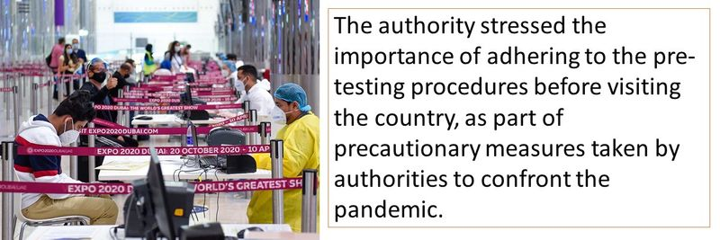 The authority stressed the importance of adhering to the pre-testing procedures before visiting the country