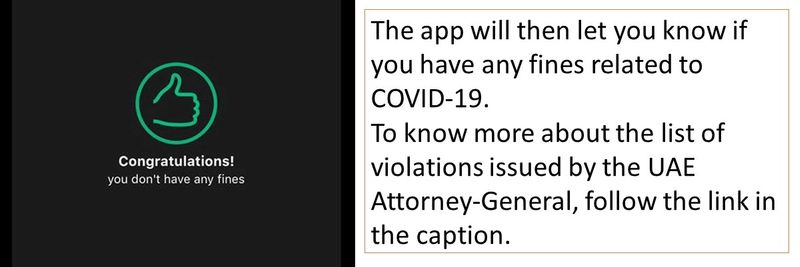The app will then let you know if you have any fines related to COVID-19. To know more about the list of violations issued by the UAE Attorney-General, follow the link in the caption.