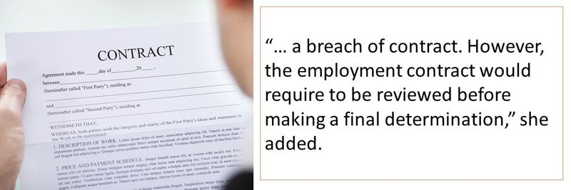 However, the employment contract would require to be reviewed before making a final determination.