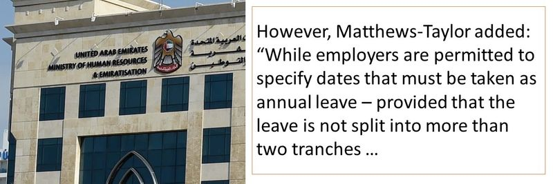 """""""While employers are permitted to specify dates that must be taken as annual leave – provided that the leave is not split into more than two tranches."""