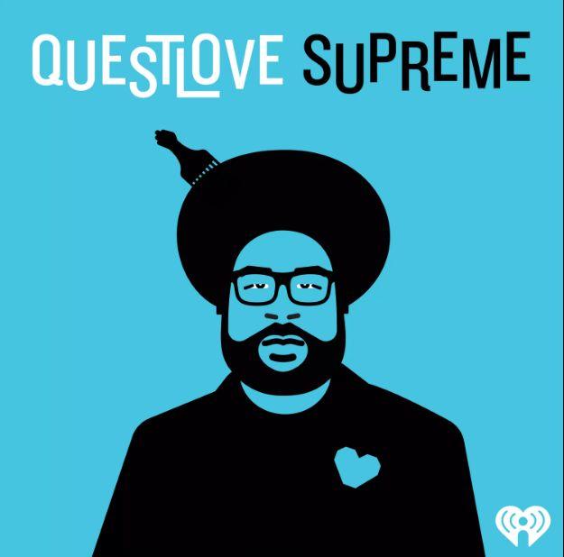 Questlove Supreme podcast