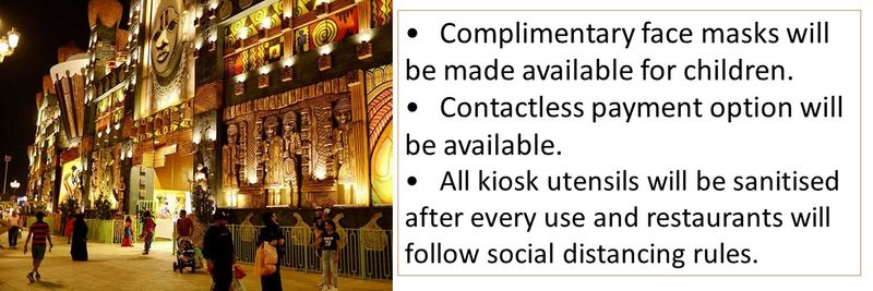 •Complimentary face masks will be made available for children. •Contactless payment option will be available. •All kiosk utensils will be sanitised after every use and restaurants will follow social distancing rules.