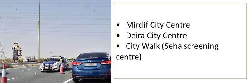 •Mirdif City Centre  •Deira City Centre  •City Walk (Seha screening centre)