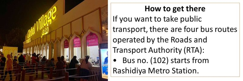How to get there If you want to take public transport, there are four bus routes operated by the Roads and Transport Authority (RTA): •Bus no. (102) starts from Rashidiya Metro Station.