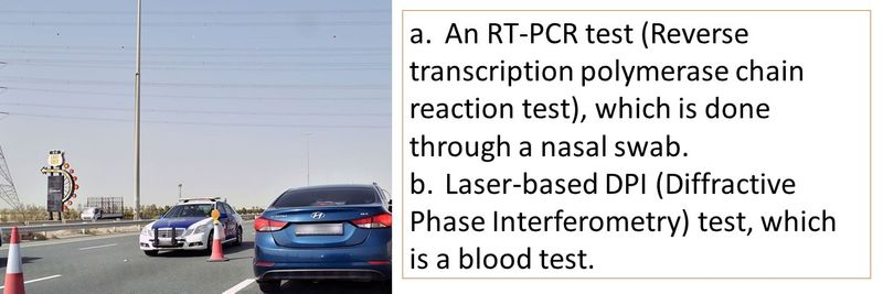a. An RT-PCR test, which is done through a nasal swab. b. Laser-based DPI test, which is a blood test.