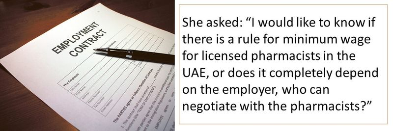 """""""I would like to know if there is a rule for minimum wage for licensed pharmacists in the UAE, or does it completely depend on the employer, who can negotiate with the pharmacists?"""""""