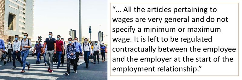 All the articles pertaining to wages are very general and do not specify a minimum or maximum wage. It is left to be regulated contractually between the employee and the employer at the start of the employment relationship