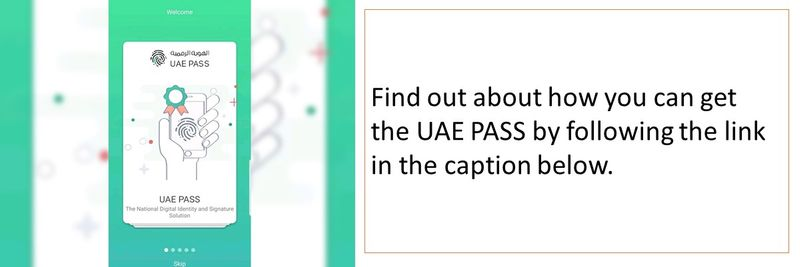Find out about how you can get the UAE PASS by following the link in the caption below.