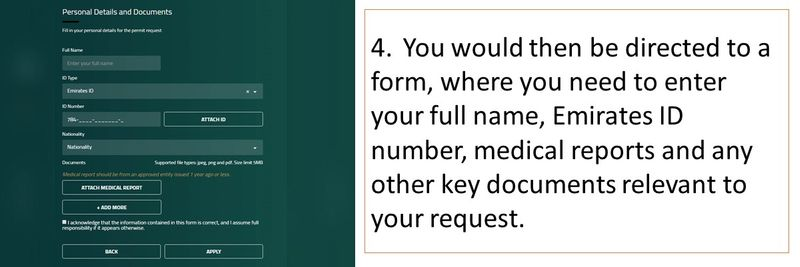 4. You would then be directed to a form, where you need to enter your full name, Emirates ID number, medical reports and any other key documents relevant to your request.