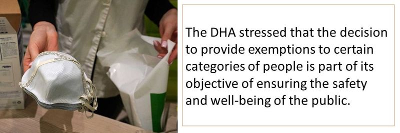 The DHA stressed that the decision to provide exemptions to certain categories of people is part of its objective of ensuring the safety and well-being of the public.