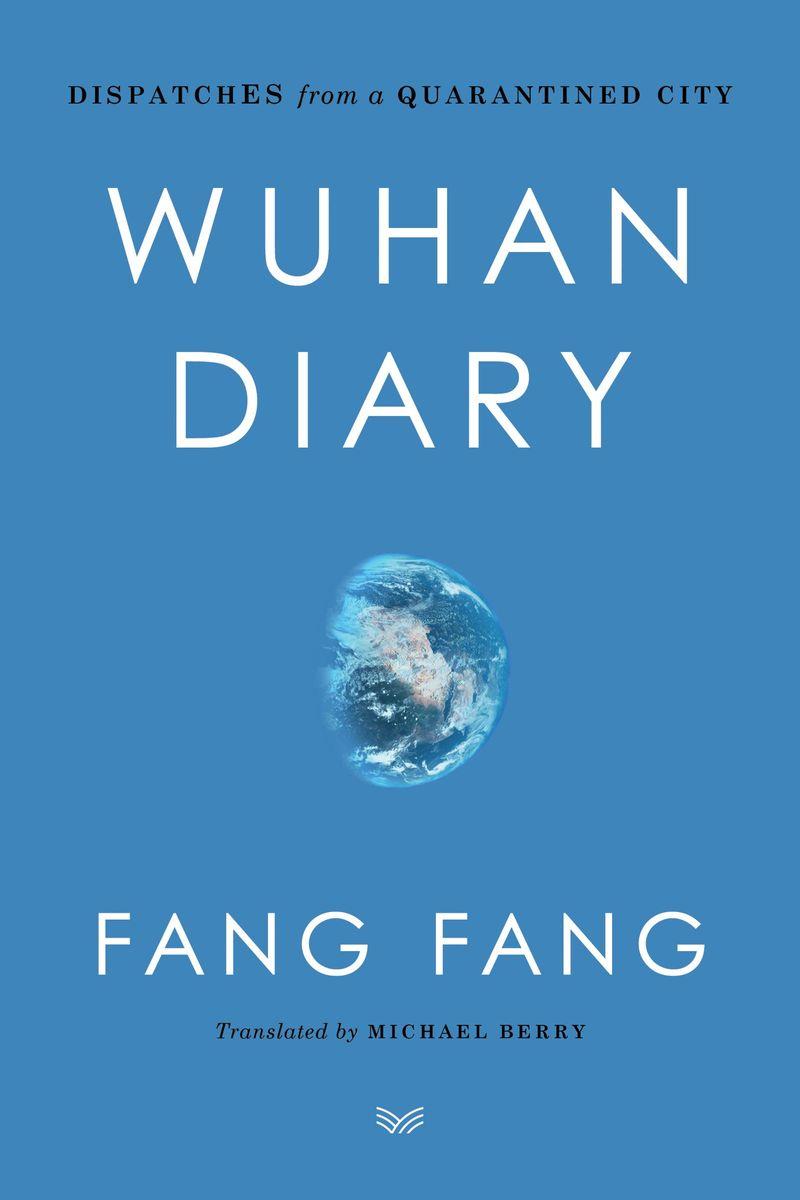 Wuhan Diary by Fang Fang