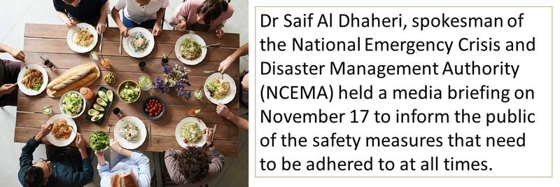Dr Saif Al Dhaheri, spokesman of the National Emergency Crisis and Disaster Management Authority (NCEMA) held a media briefing on November 17 to inform the public of the safety measures that need to be adhered to at all times.