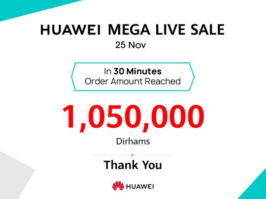 Huawei's Mega Live online event garners order of over Dh1,050,000 in 30 minutes on first day
