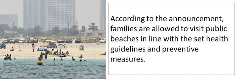 According to the announcement, families are allowed to visit public beaches in line with the set health guidelines and preventive measures.
