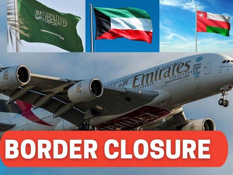 Covid 19: Saudi Arabia, Kuwait, Oman close borders