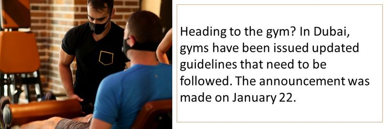 Heading to the gym? In Dubai, gyms have been issued updated guidelines that need to be followed. The announcement was made on January 22.
