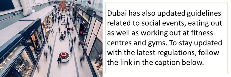 Dubai has also updated guidelines related to social events, eating out as well as working out at fitness centres and gyms. To stay updated with the latest regulations, follow the link in the caption below.