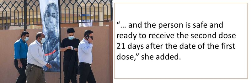 """""""… and the person is safe and ready to receive the second dose 21 days after the date of the first dose,"""" she added."""