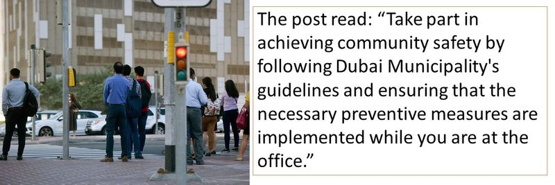 """The post read: """"Take part in achieving community safety by following Dubai Municipality's guidelines and ensuring that the necessary preventive measures are implemented while you are at the office."""""""