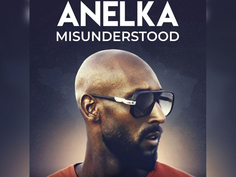'Anelka: Misunderstood'