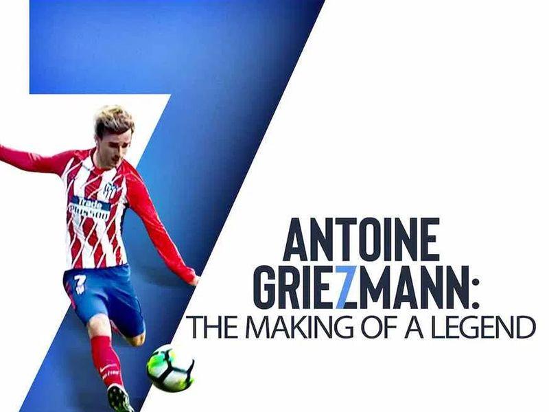 'Antoine Griezmann: The Making of a Legend'