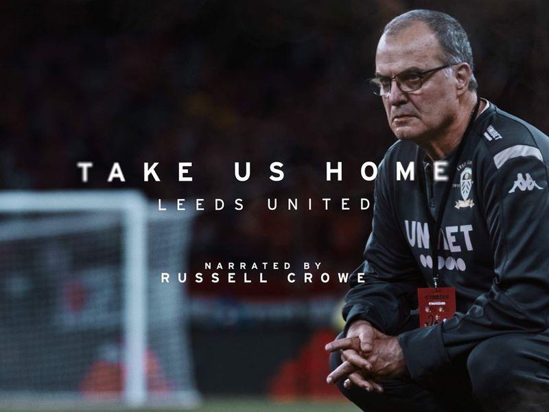 'Take Us Home: Leeds United'