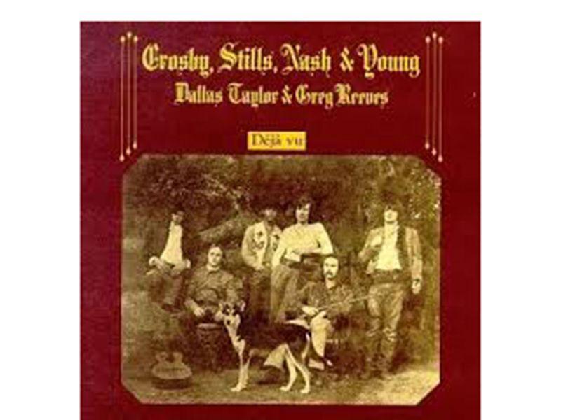 Déjà vu – Crosby, Stills, Nash & Young