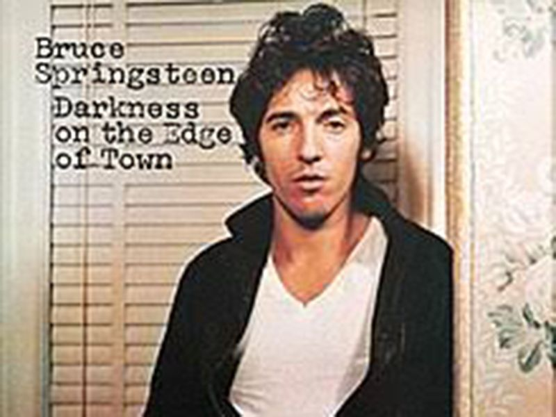 Darkness on the Edge of Town – Bruce Springsteen