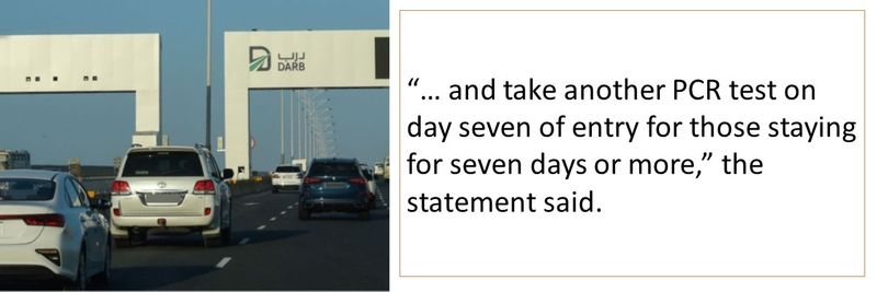 """""""… and take another PCR test on day seven of entry for those staying for seven days or more,"""" the statement said."""