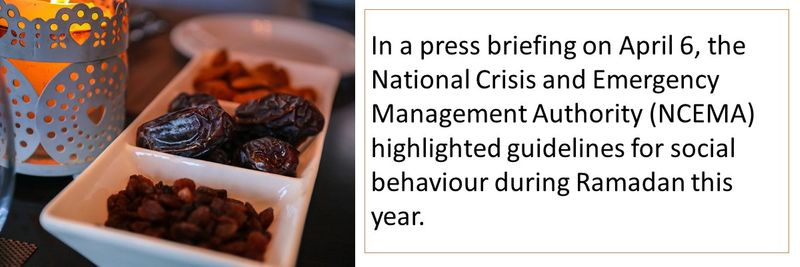 In a press briefing on April 6, the National Crisis and Emergency Management Authority (NCEMA) highlighted guidelines for social behaviour during Ramadan this year. These are the rules that were announced: