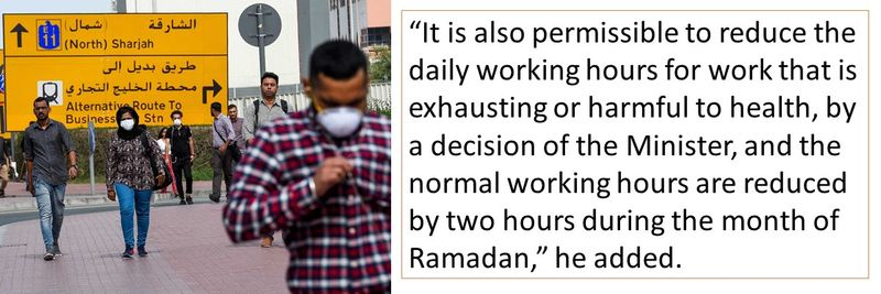"""""""It is also permissible to reduce the daily working hours for work that is exhausting or harmful to health, by a decision of the Minister, and the normal working hours are reduced by two hours during the month of Ramadan,"""" he added."""