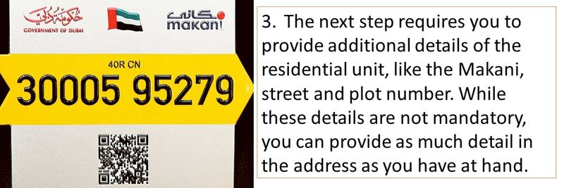 3.The next step requires you to provide additional details of the residential unit, like the Makani, street and plot number. While these details are not mandatory, you can provide as much detail in the address as you have at hand.