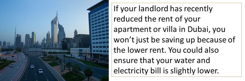 If your landlord has recently reduced the rent of your apartment or villa in Dubai, you won't just be saving up because of the lower rent. You could also ensure that your water and electricity bill is slightly lower.