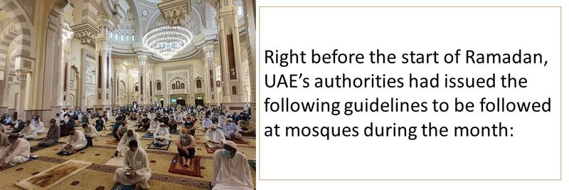 Right before the start of Ramadan, UAE's authorities had issued the following guidelines to be followed at mosques during the month: